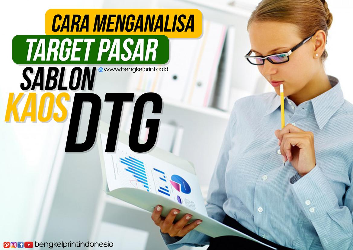 cara-menganalisa-target-pasar-bisnis-sablon-kaos-dtg