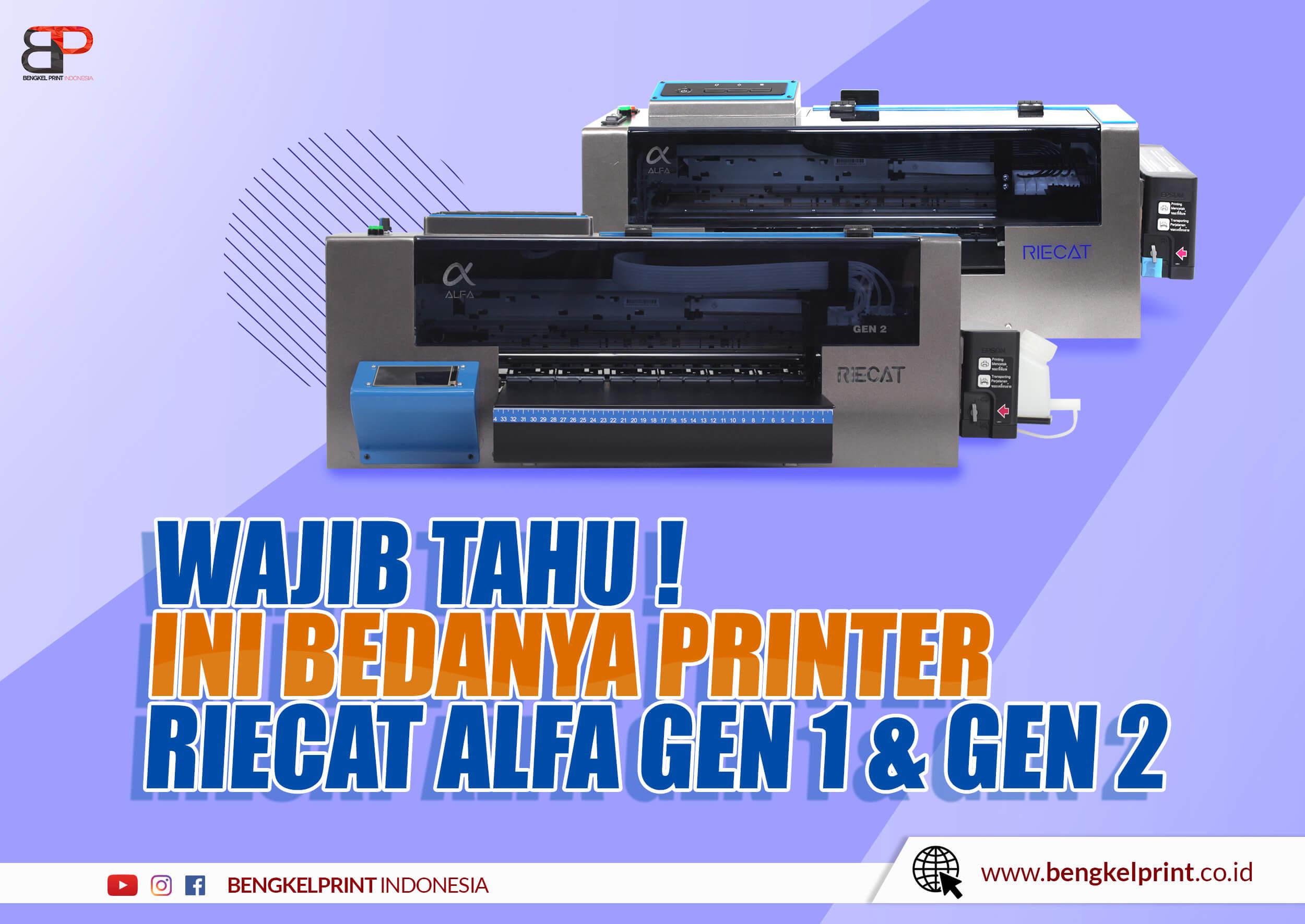 4 Perbedaan Printer DTF Riecat ALFA Gen 1 Dan Gen 2