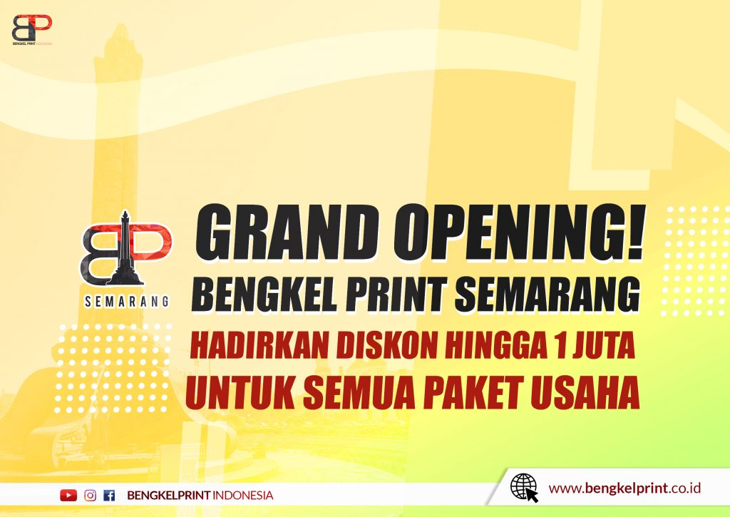 Promo Bengkel Print Semarang tahun 2021