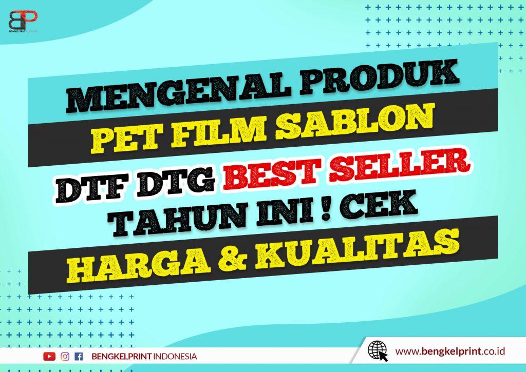 Produk Kertas Film DTF DTG Terlengkap