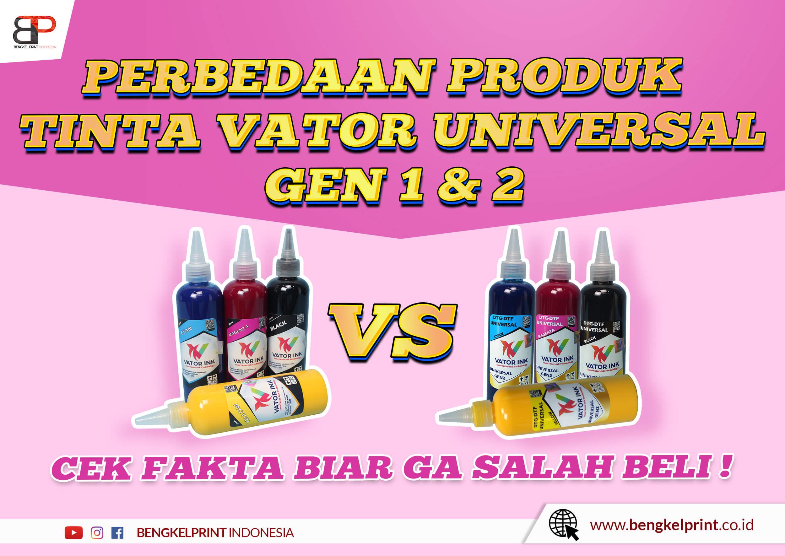perbedaan tinta vator universal gen 1 dan 2