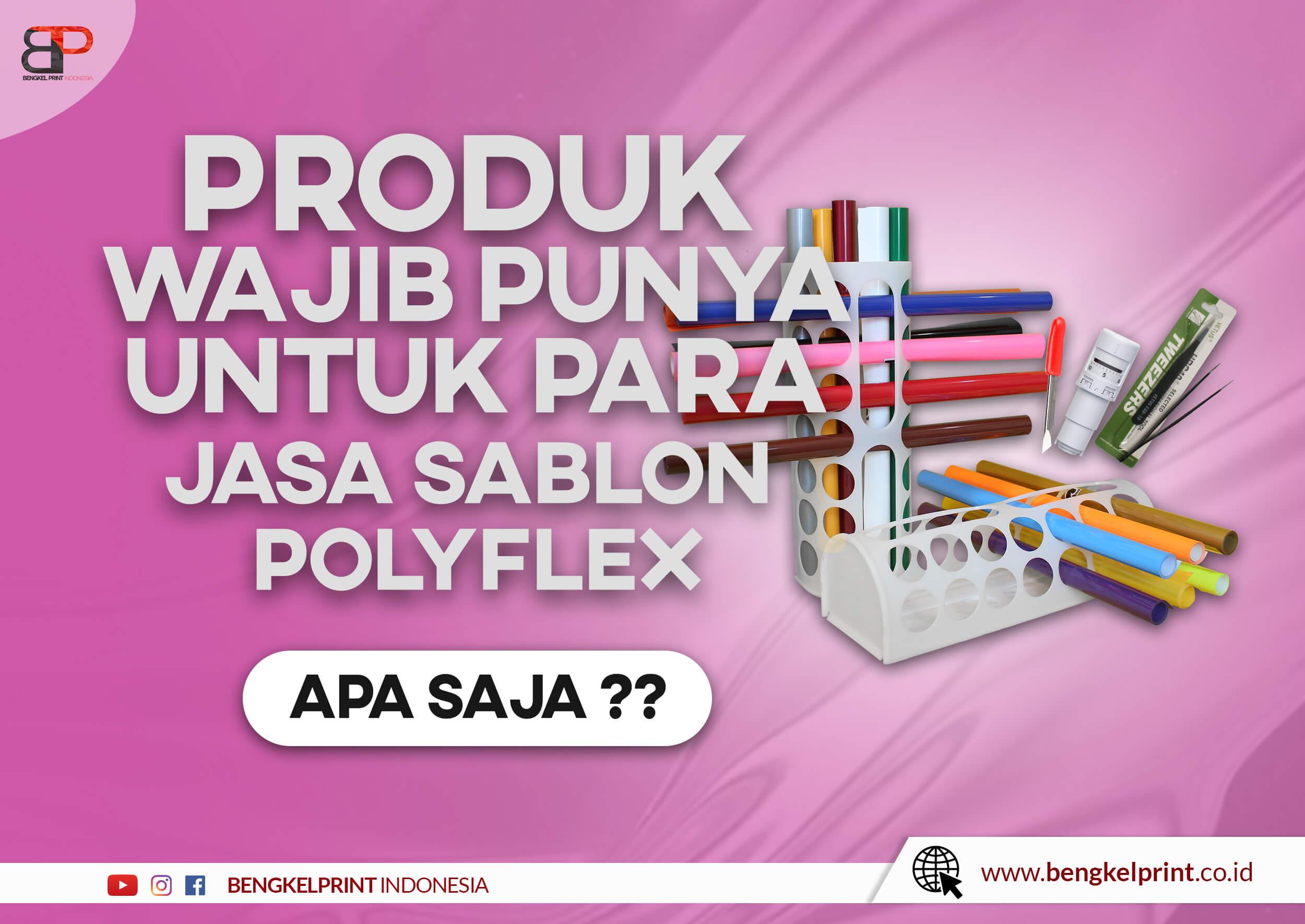 Daftar consumable sablon polyflex dan harga 2021